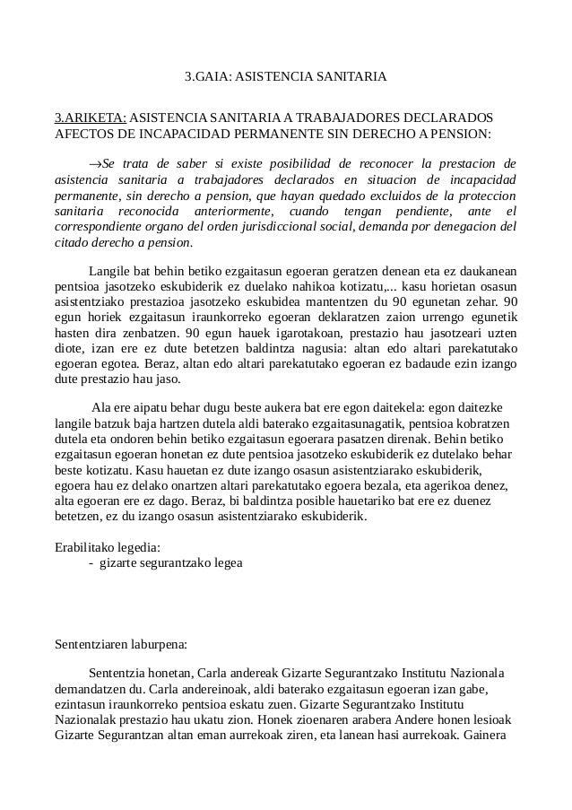 3.GAIA: ASISTENCIA SANITARIA 3.ARIKETA: ASISTENCIA SANITARIAA TRABAJADORES DECLARADOS AFECTOS DE INCAPACIDAD PERMANENTE SI...
