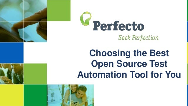 Choosing the Best Open Source Test Automation Tool for You
