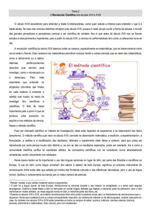 Tema 2 A Revolución Científica dos séculos XVII e XVIII O século XVIII estudámolo para entender a Idade Contemporánea, com...