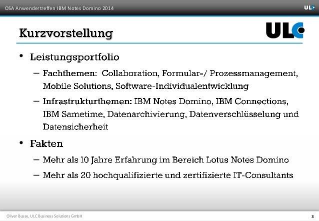 """OSA Anwendertreffen 2014 - """"Clients ausgedünnt: Notes-/Domino-Anwendungenwebfähig machen"""" Slide 3"""