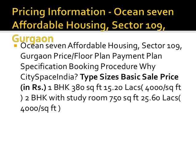  Ocean sevenAffordable Housing, Sector 109, Gurgaon Price/Floor Plan Payment Plan Specification Booking ProcedureWhy City...