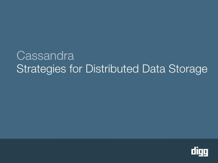 Cassandra Strategies for Distributed Data Storage