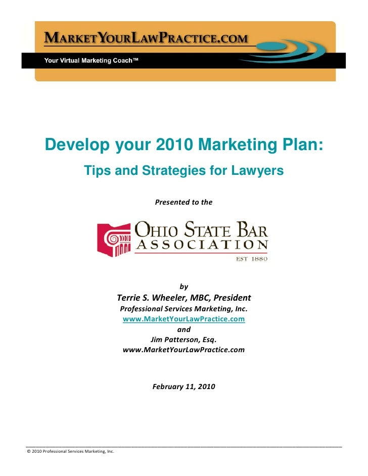Develop your 2010 Marketing Plan:                             Tips and Strategies for Lawyers                             ...
