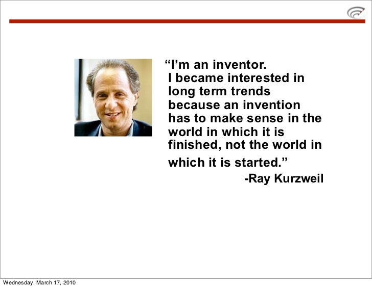 """""""I'm an inventor.                              I became interested in                              long term trends       ..."""