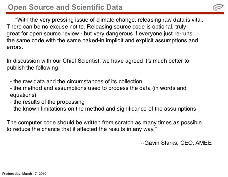 """Open Source and Scientific Data      """"With the very pressing issue of climate change, releasing raw data is vital.   There..."""