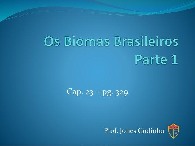 Cap. 23 – pg. 329  Prof. Jones Godinho