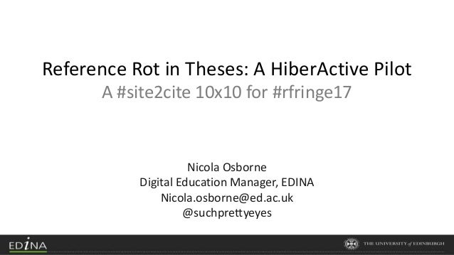 reference rot in theses a hiberactive pilot x session for repo  reference rot in theses a hiberactive pilot a site2cite 10x10 for rfringe17 nicola