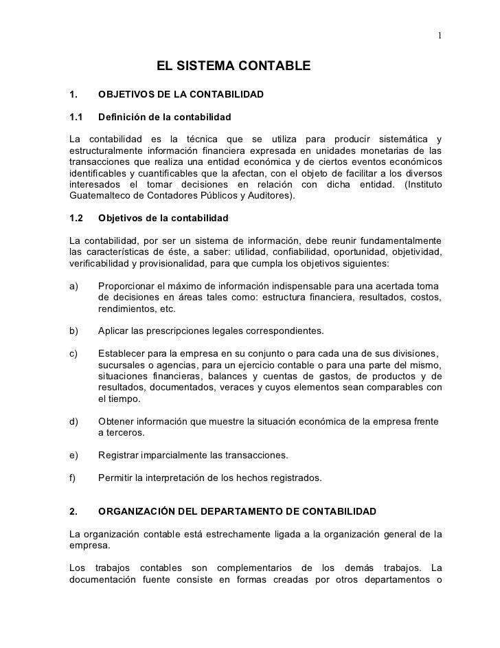 1                    EL SISTEMA CONTABLE1.    OBJETIVOS DE LA CONTABILIDAD1.1   Definición de la contabilidadLa contabilid...