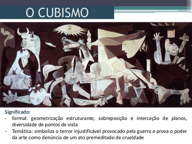 O CUBISMOSignificado:- formal: geometrização estruturante, sobreposição e interceção de planos,diversidade de pontos de vi...