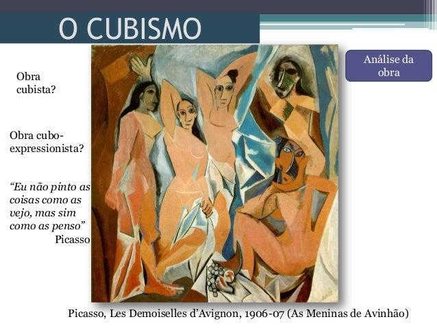 O CUBISMOPicasso, Les Demoiselles d'Avignon, 1906-07 (As Meninas de Avinhão)Obracubista?Obra cubo-expressionista?Análise d...