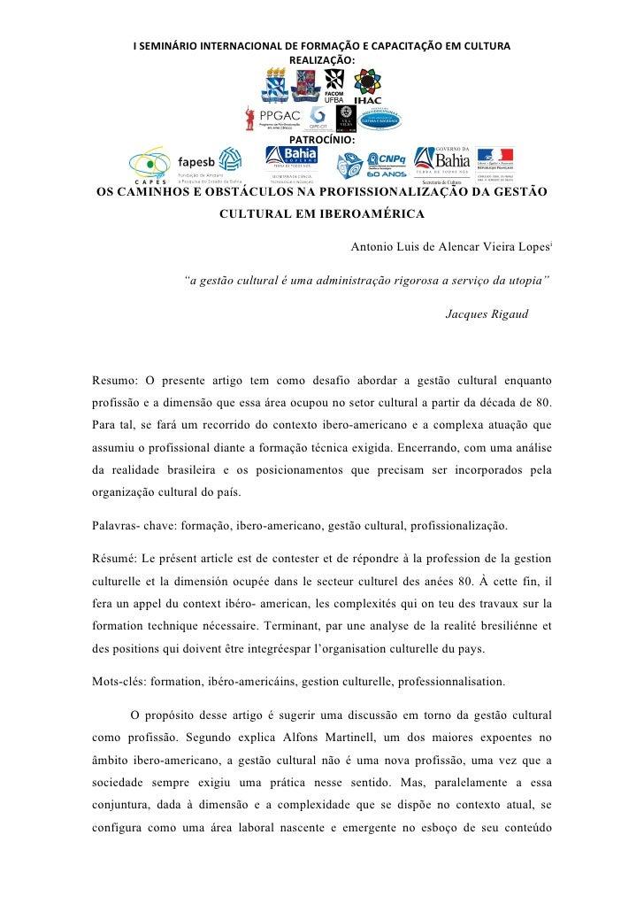 I SEMINÁRIO INTERNACIONAL DE FORMAÇÃO E CAPACITAÇÃO EM CULTURA                                   REALIZAÇÃO:              ...
