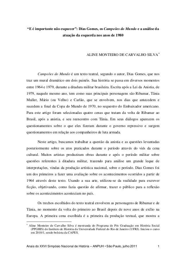"""""""E é importante não esquecer"""": Dias Gomes, os Campeões do Mundo e a análise da                             atuação da esqu..."""