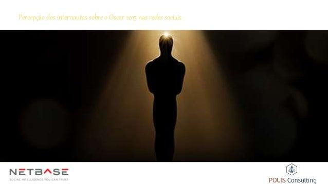 Percepção dos internautas sobre o Oscar 2015 nas redes sociais