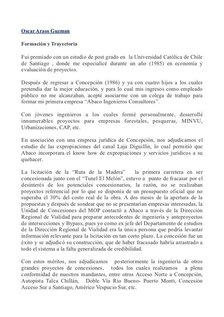 Oscar Araos GuzmanFormación y TrayectoriaFui premiado con un estudio de post grado en la Universidad Católica de Chilede S...