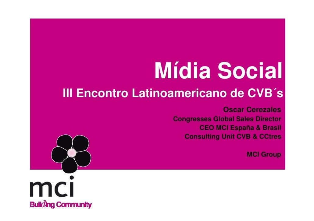 Oscar Cerezales (Portugues) Mídia Social & CVB´s