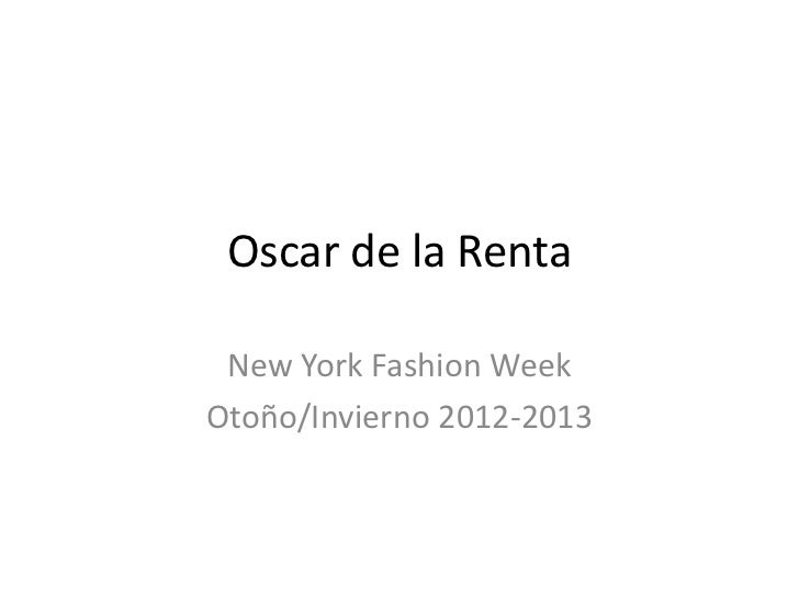 Oscar de la Renta New York Fashion WeekOtoño/Invierno 2012-2013