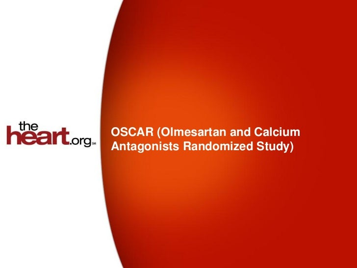 OSCAR (Olmesartan and CalciumAntagonists Randomized Study)