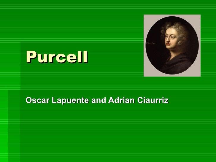 Purcell Oscar Lapuente and Adrian Ciaurriz