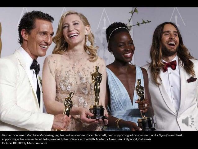 Best actor winner Matthew McConaughey, best actress winner Cate Blanchett, best supporting actress winner Lupita Nyong'o a...
