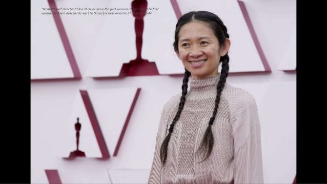 """""""Nomadland"""" director Chloe Zhao became the first woman of color and the first woman of Asian descent to win the Oscar for ..."""