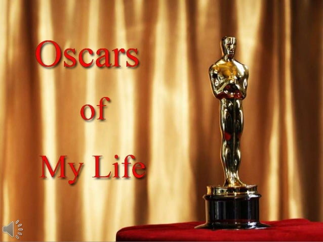 Oscars of my life (v.m.)
