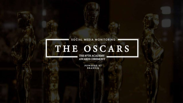 ESTIMATED SOCIAL MEDIA REACH 1 BILLIONESTIMATED NUMBER OF PEOPLE THAT COULD HAVE ENCOUNTERED CONTENT RELATED TO THE OSCARS