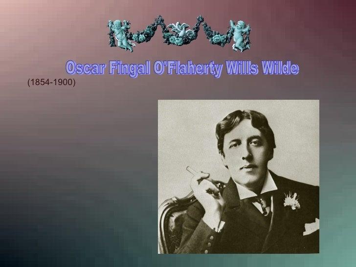 Oscar Fingal O'Flaherty Wills Wilde  (1854-1900)