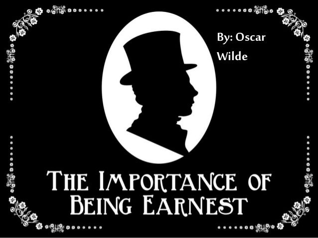 the importance of being earnest wilde s Oscar wilde  important quotations explained  order the importance of being  earnest and four other plays at bncom  is your school year going to suck.