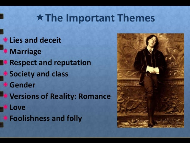 "literary analysis of the play the importance of being ernest by oscar wilde Free essay: in ""the importance of being earnest"" by oscar wilde, humor functions through the use of characterization and the social satire of the victorian."