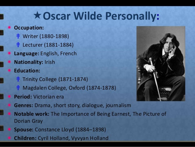 essay on oscar wilde Oscar wilde lived in the victorian era,  we will write a cheap essay sample on importance of being earnest specifically for you for only $1290/page order now.
