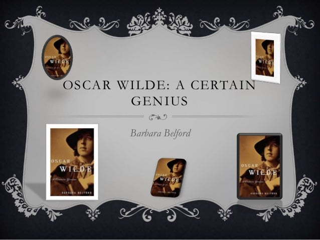 Oscar Wilde A Certain Genius border=