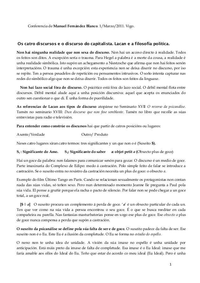 Conferencia de Manuel Fernández Blanco. 1/Marzo/2011. Vigo. Os catro discursos e o discurso do capitalista. Lacan e a filo...