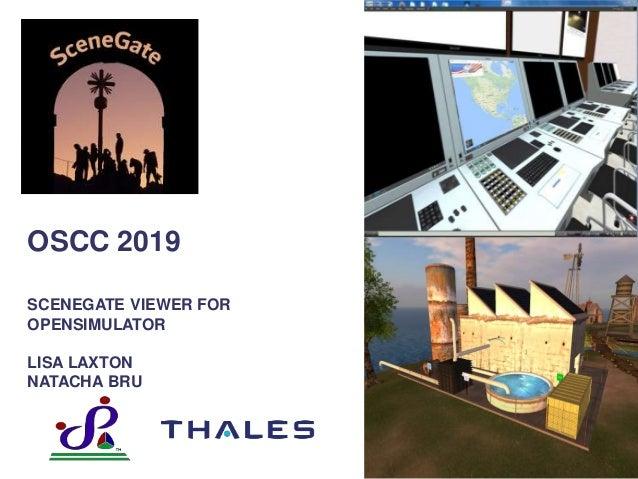 OSCC 2019 SCENEGATE VIEWER FOR OPENSIMULATOR LISA LAXTON NATACHA BRU