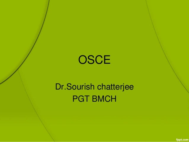 OSCE Dr.Sourish chatterjee PGT BMCH