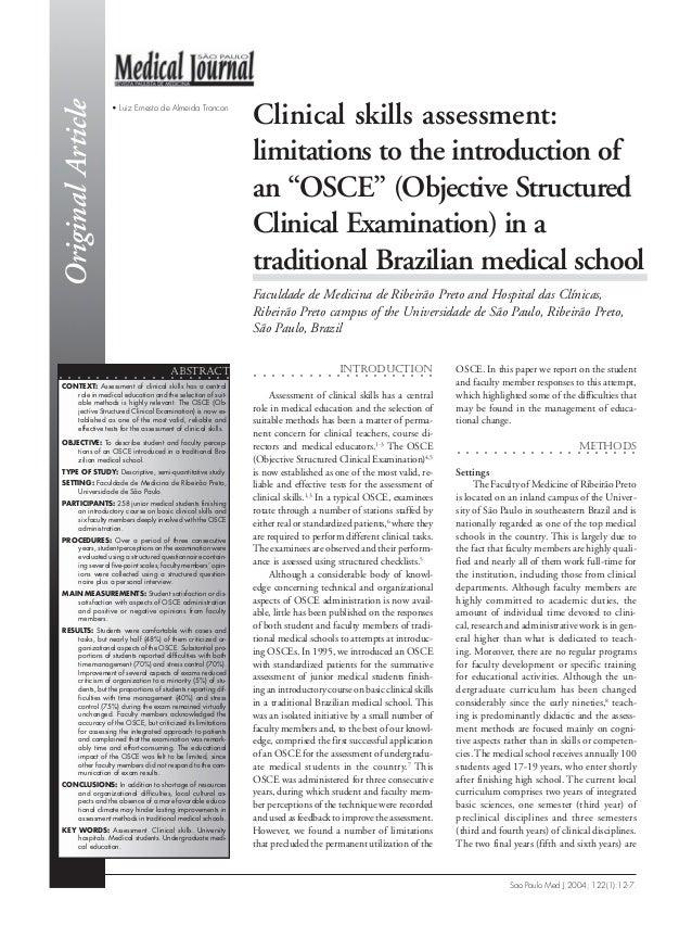 "Original Article  • Luiz Ernesto de Almeida Troncon  Clinical skills assessment: limitations to the introduction of an ""OS..."