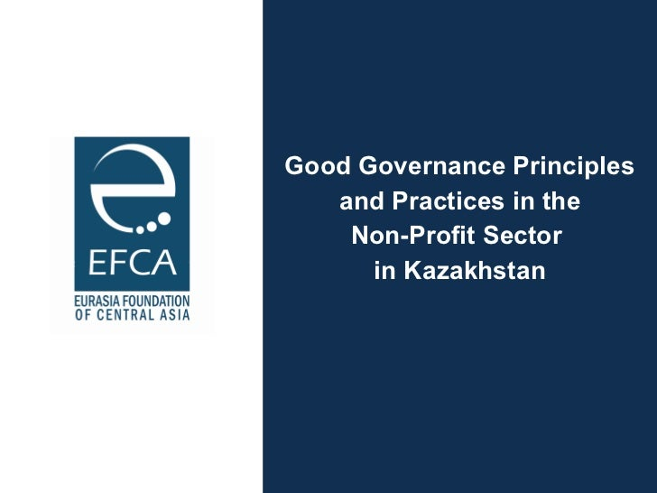 Good Governance Principles and Practices in the  Non-Profit Sector  in Kazakhstan