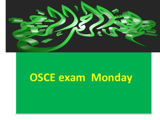 OSCE exam MondayOSCE exam Monday