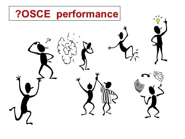OSCE performance?