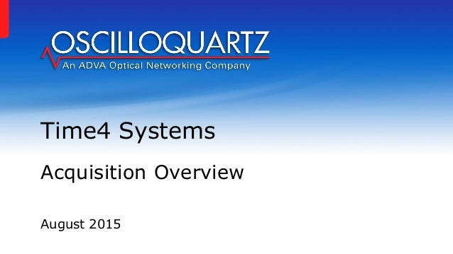 August 2015 Time4 Systems Acquisition Overview