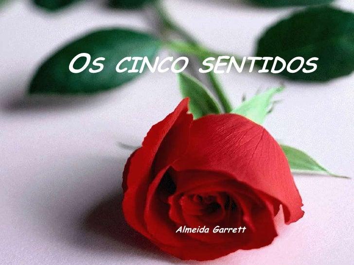 Os cinco sentidos<br />Almeida Garrett<br />