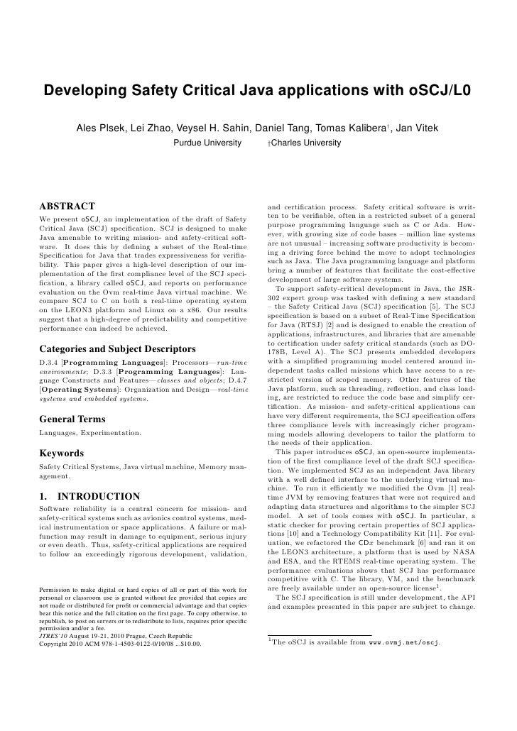 Developing Safety Critical Java applications with oSCJ/L0                Ales Plsek, Lei Zhao, Veysel H. Sahin, Daniel Tan...