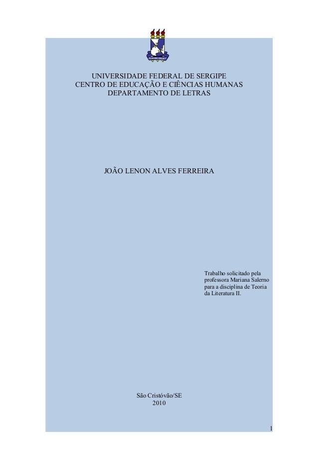 UNIVERSIDADE FEDERAL DE SERGIPECENTRO DE EDUCAÇÃO E CIÊNCIAS HUMANAS       DEPARTAMENTO DE LETRAS      JOÃO LENON ALVES FE...
