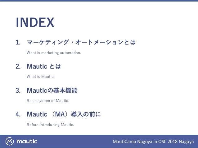 【OSC 2018 Nagoya】マーケティングオートメーション&Mautic  Slide 3
