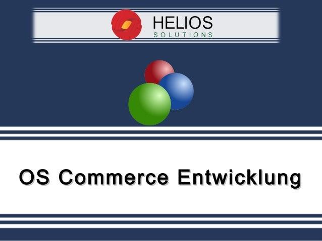 OS Commerce EntwicklungOS Commerce Entwicklung