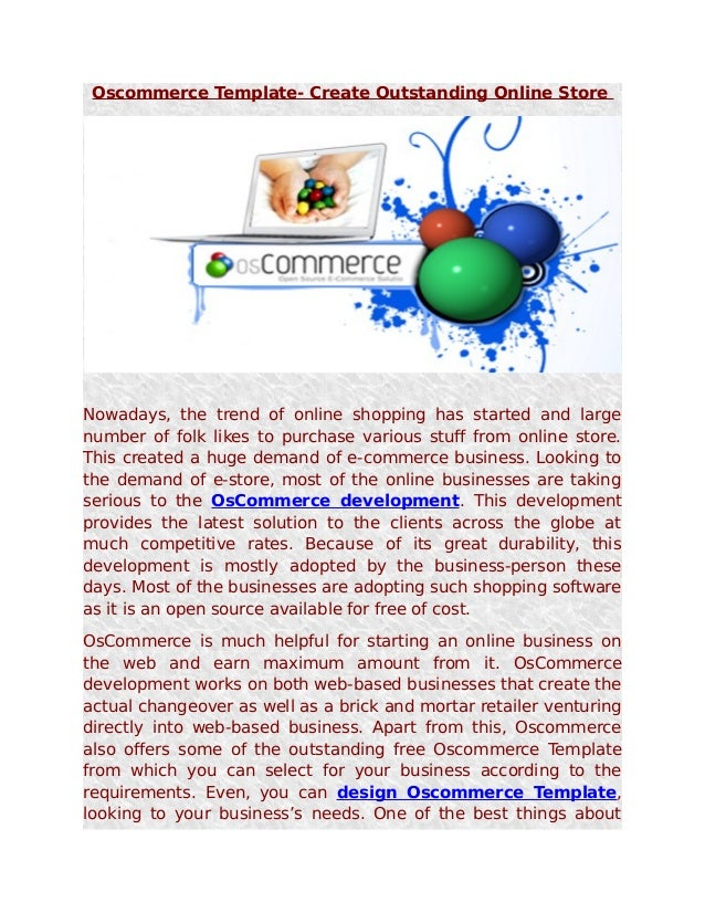 Oscommerce Template- Create Outstanding Online StoreNowadays, the trend of online shopping has started and largenumber of ...