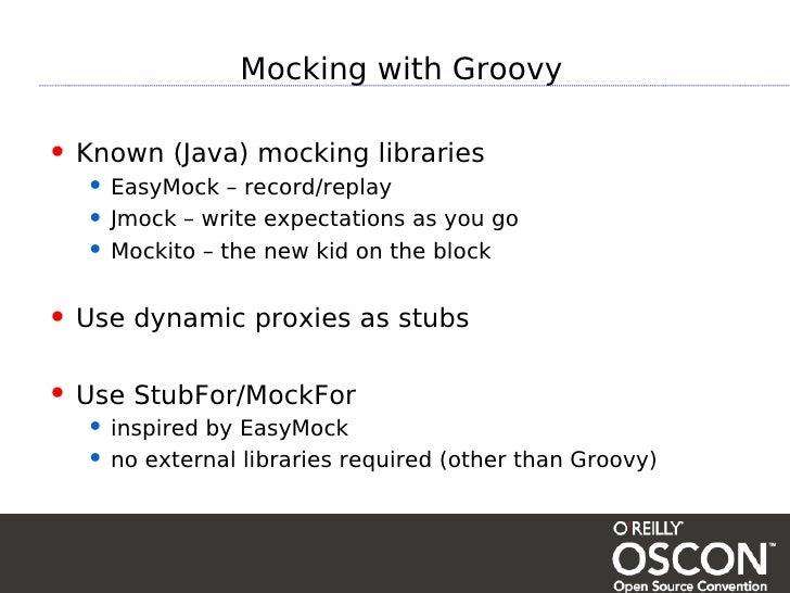 Mocking with Groovy • Known