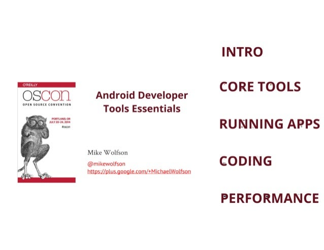 Android Developer Tools Essentials - Oscon 14