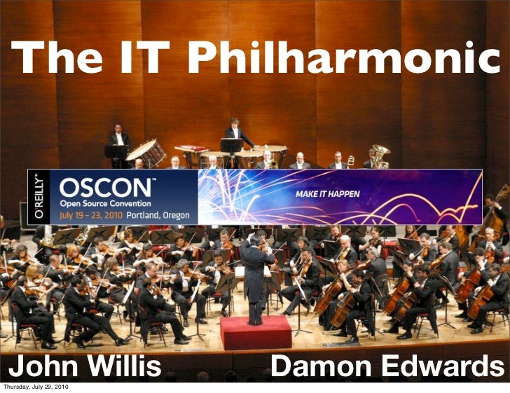 The IT Philharmonic - OSCON 2010