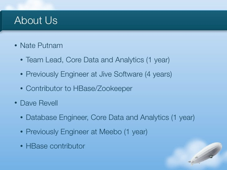 About Us•   Nate Putnam    •   Team Lead, Core Data and Analytics (1 year)    •   Previously Engineer at Jive Software (4 ...