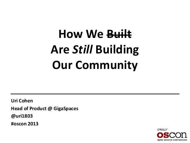 How we built our community using Github - Uri Cohen Slide 2